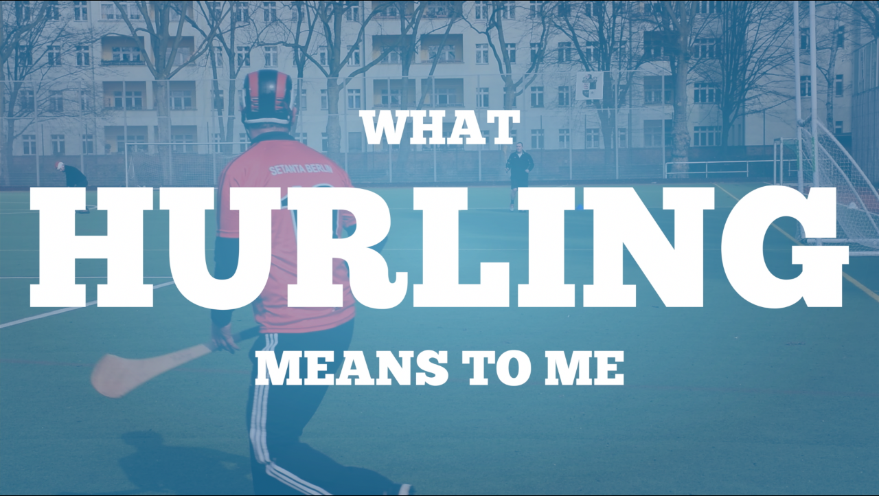 What Hurling Means To Me