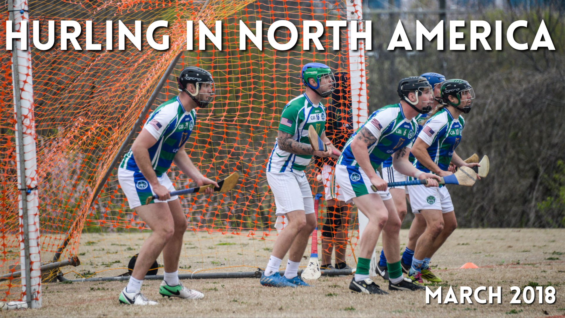 Hurling in North America March 2018