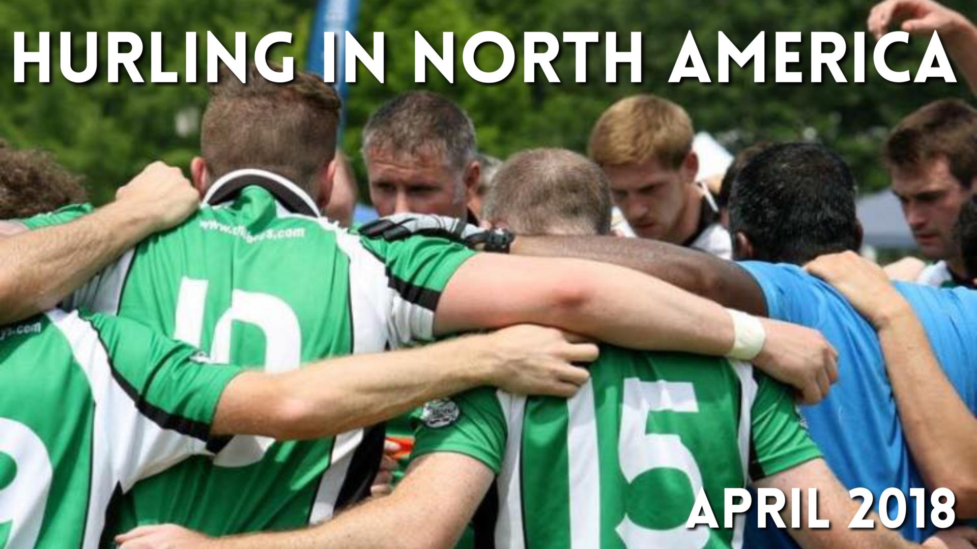 hurling in north america news april