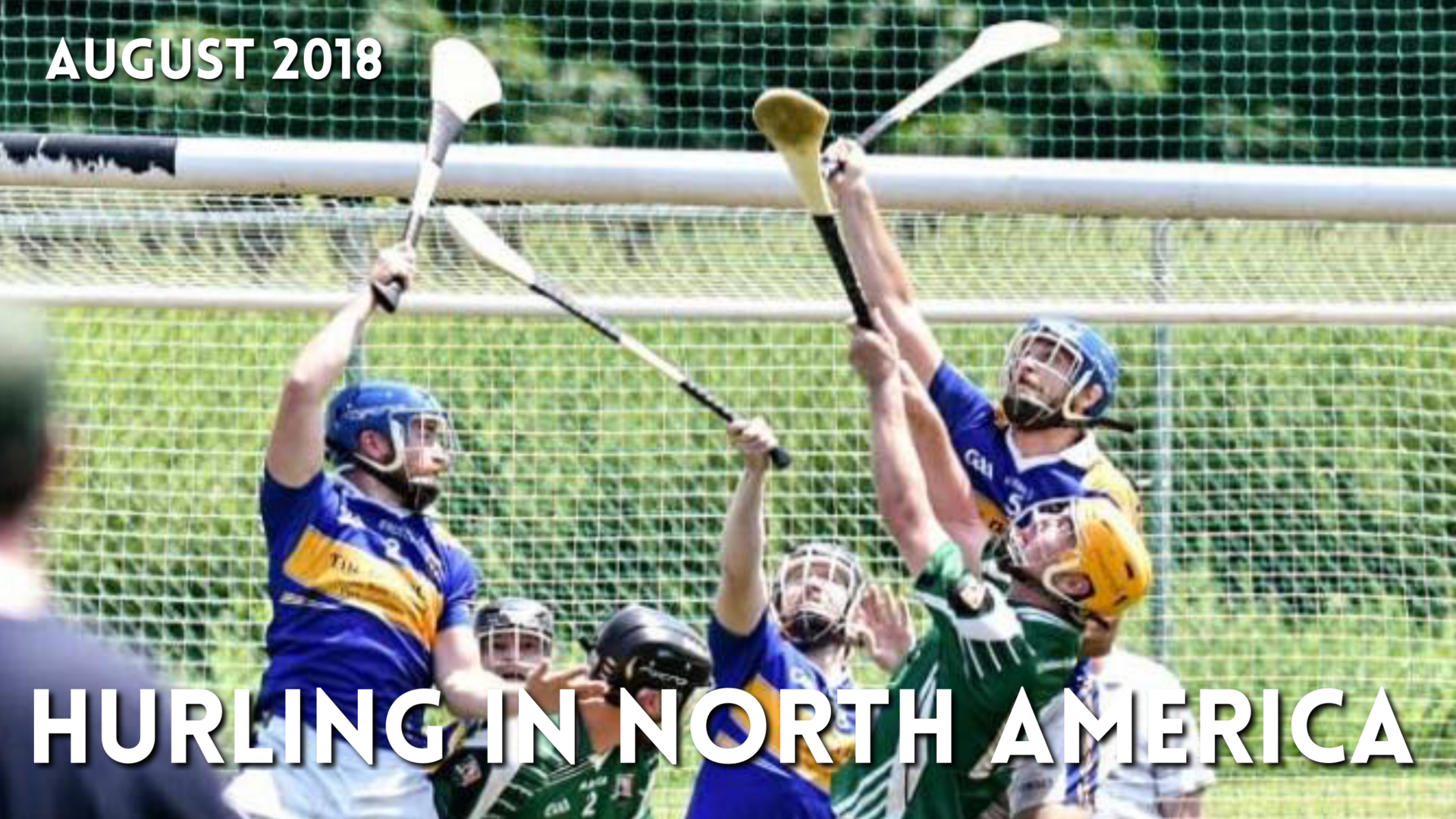 Hurling in North America News | August 2018