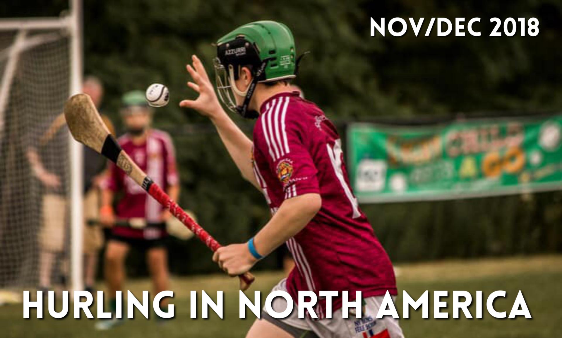 Hurling in North America News | November & December 2018